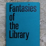 intercalations 1: Fantasies of the Library
